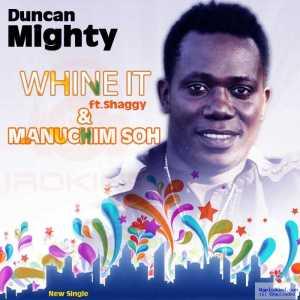 Duncan Mighty - We Go Dey Dey ft Wande Coal